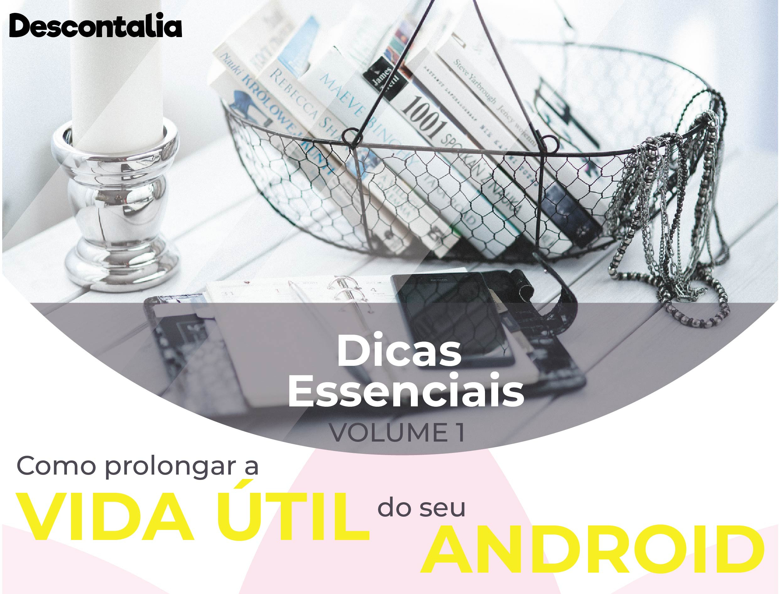 Ebook Como Prologar a Vida Útil do seu Android